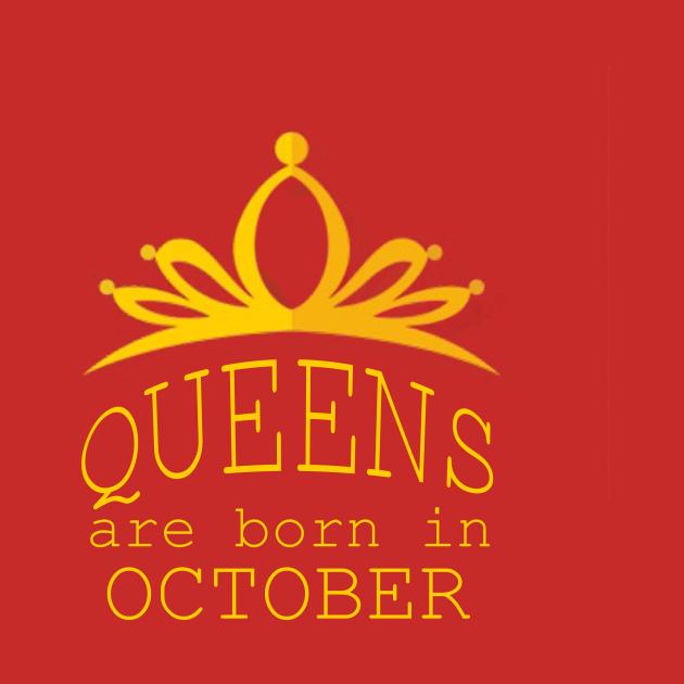 TeePublic: queens are born in october