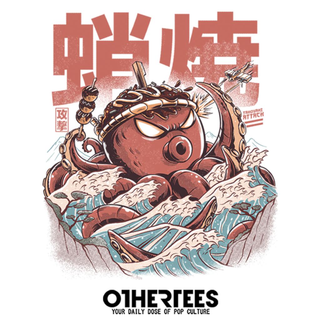 OtherTees: Takoyaki Attack