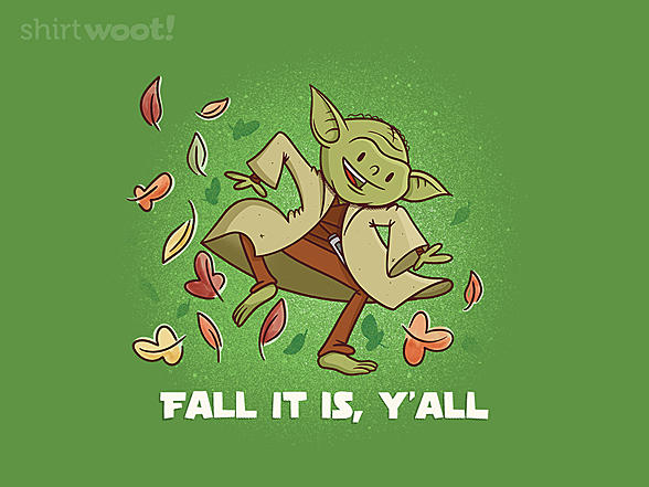 Woot!: Fall it is, Y'all