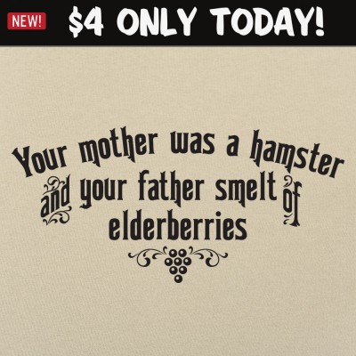 6 Dollar Shirts: Your Mother Was A Hamster