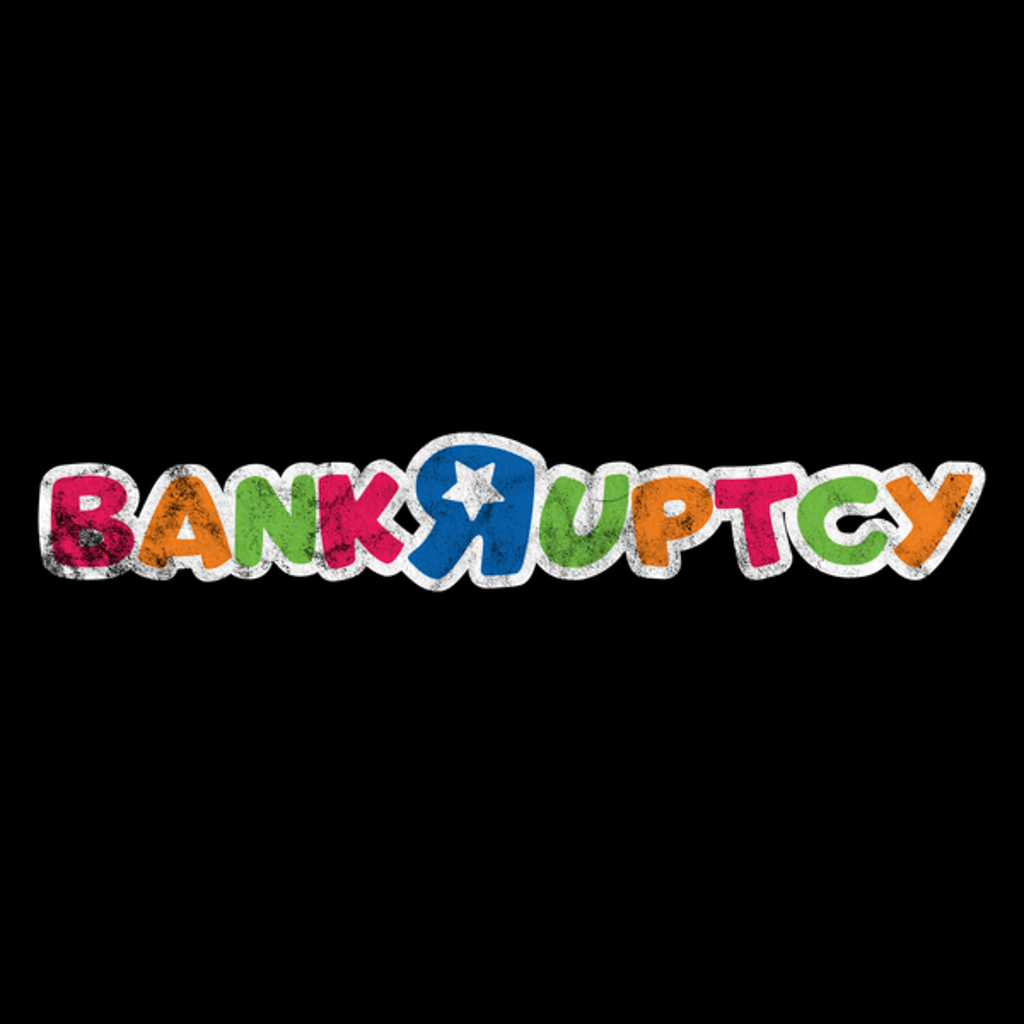 NeatoShop: Bankruptcy!