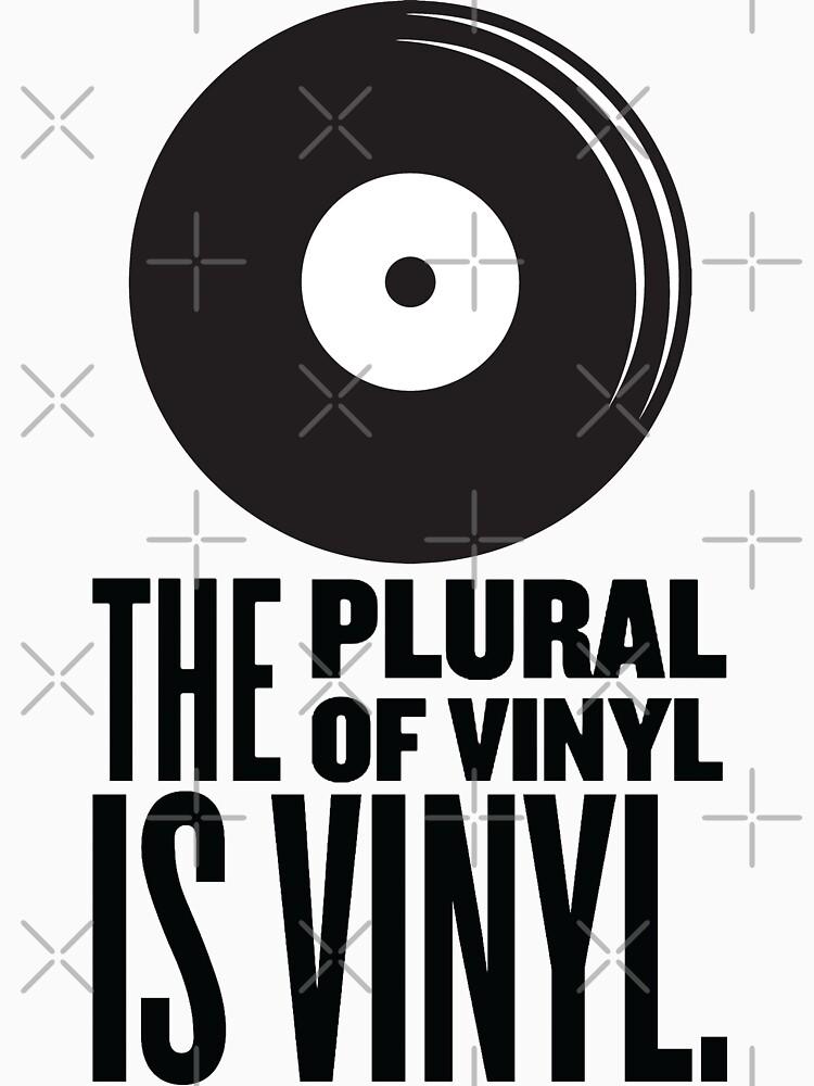 RedBubble: The Plural Of Vinyl Is Vinyl