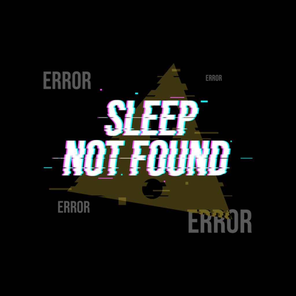 NeatoShop: Sleep not found