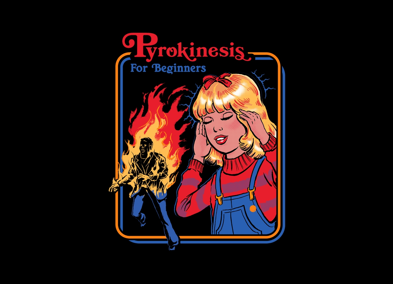 Threadless: Pyrokinesis for Beginners