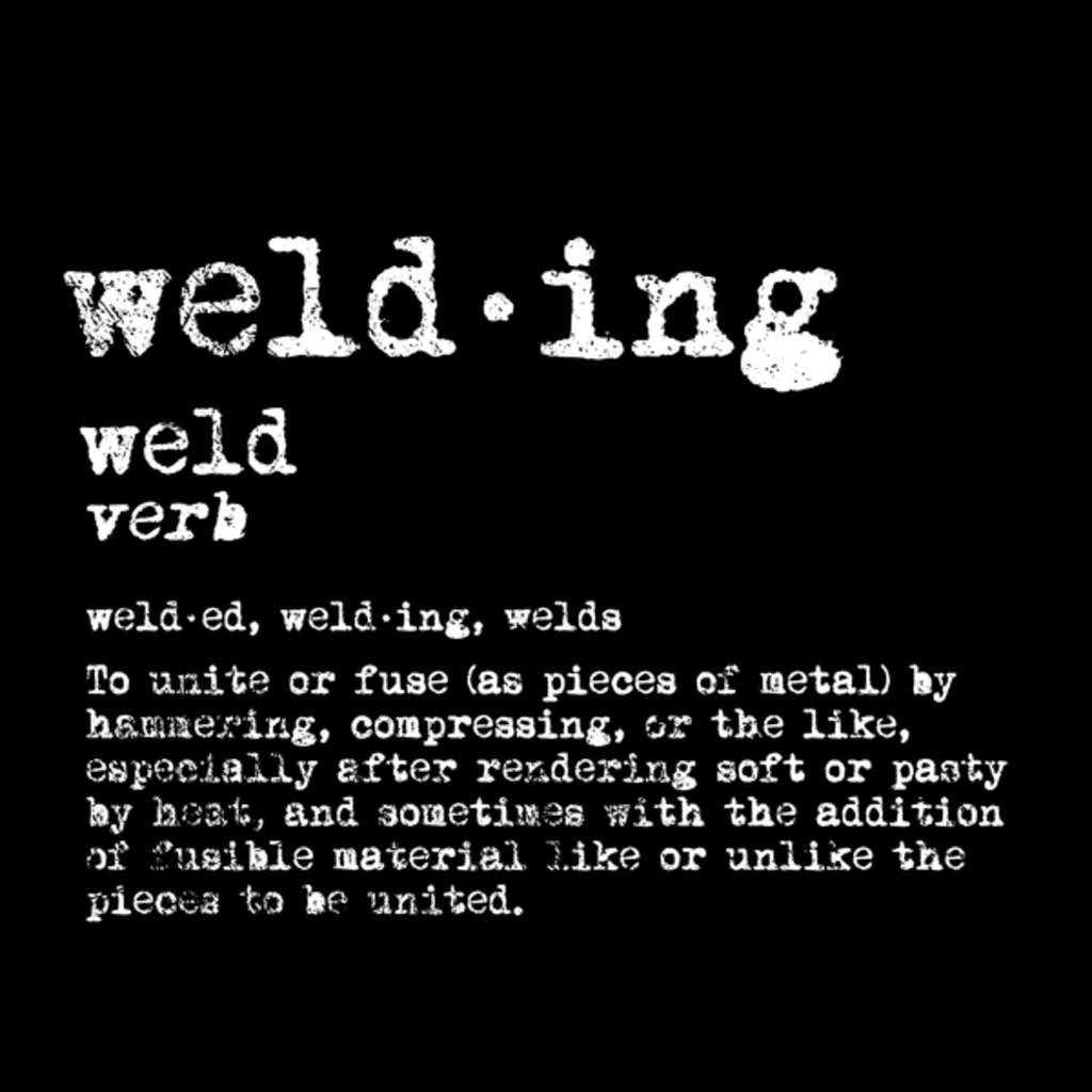 NeatoShop: Welding Definition TShirt