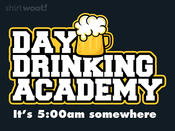 Woot!: Day Drinking Academy