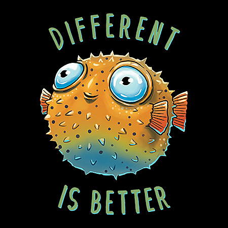 MeWicked: Different Is Better (Cute Puffer Fish)