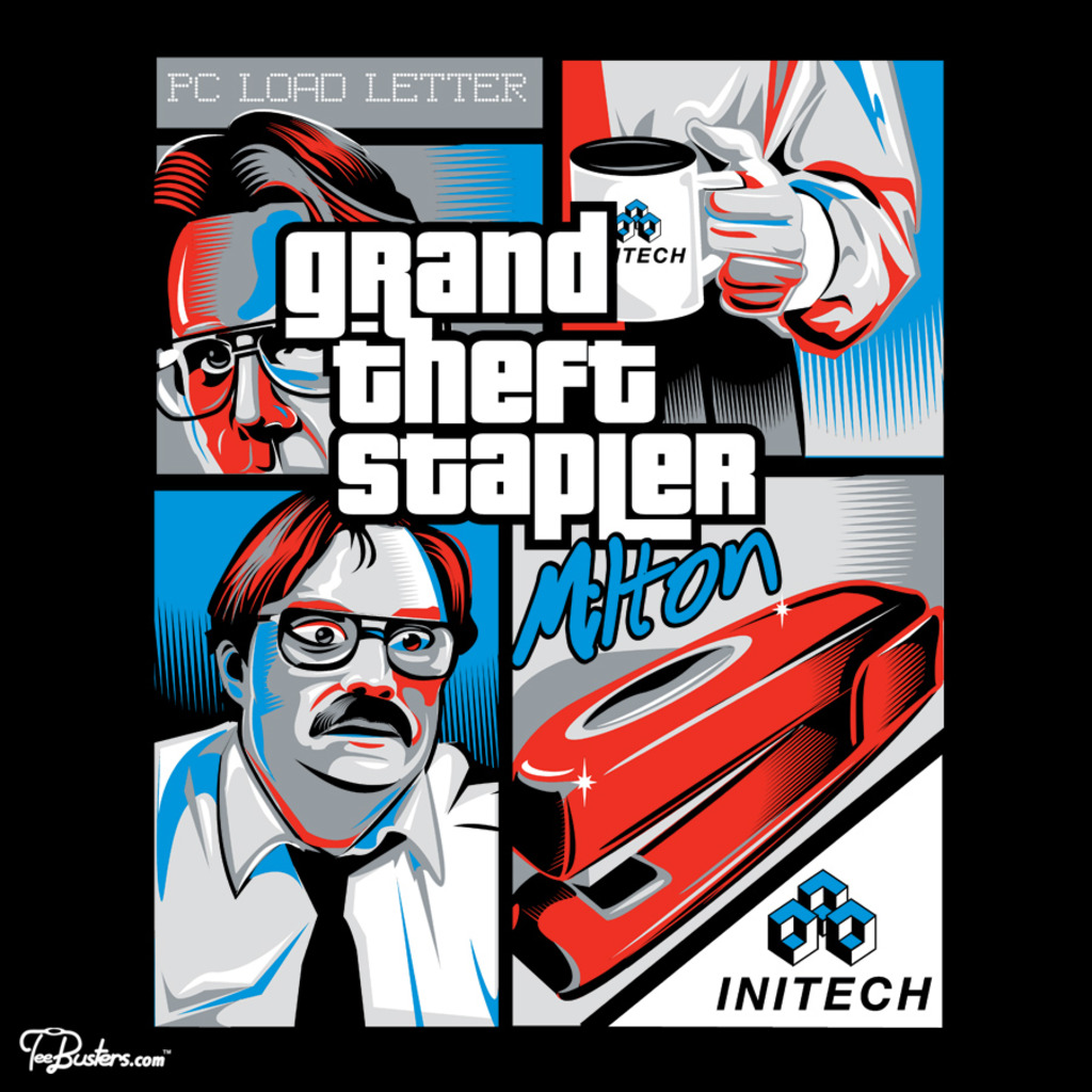 TeeBusters: Grand Theft Stapler