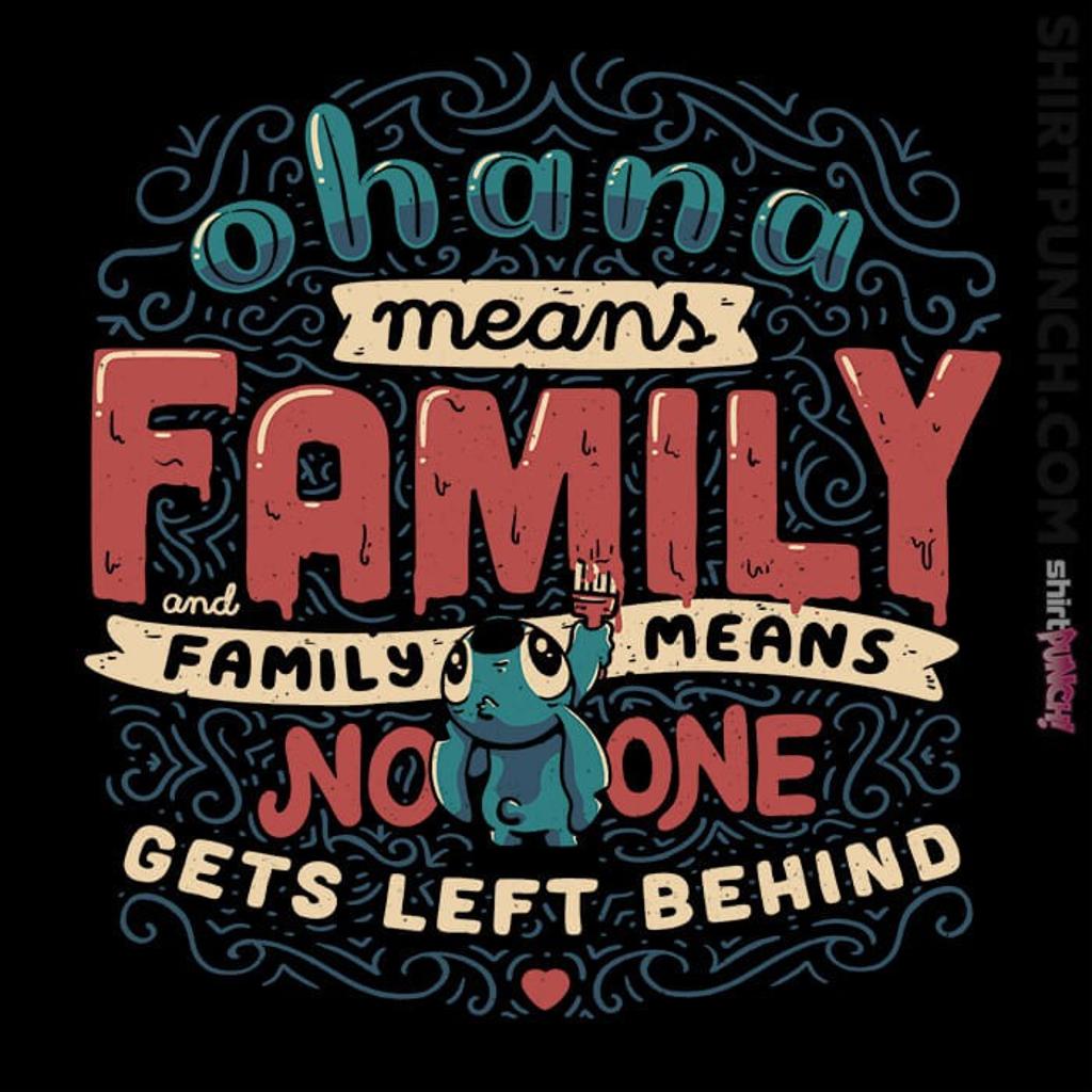 ShirtPunch: Ohana Means Family