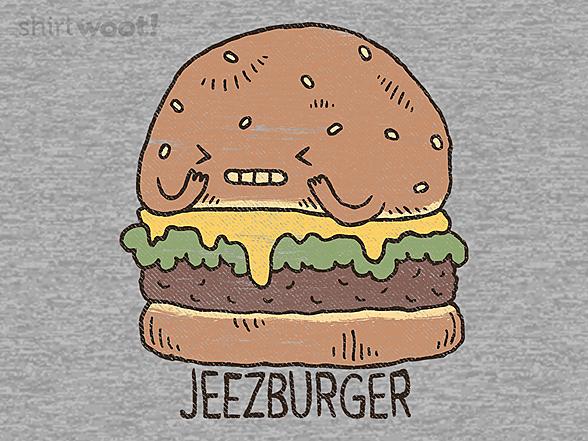 Woot!: Jeezburger