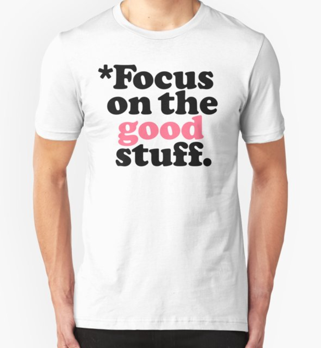 RedBubble: Focus On The Good Stuff {Pink & Red Version}