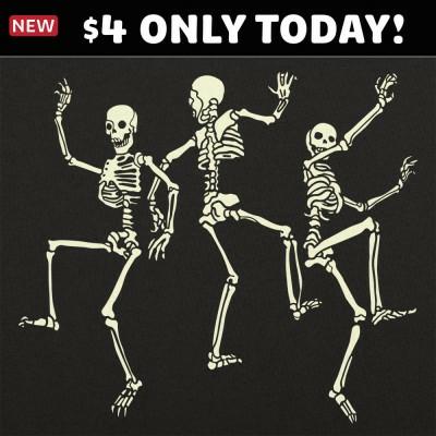 6 Dollar Shirts: Dancing Skeletons