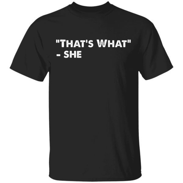 Pop-Up Tee: That's What She Said
