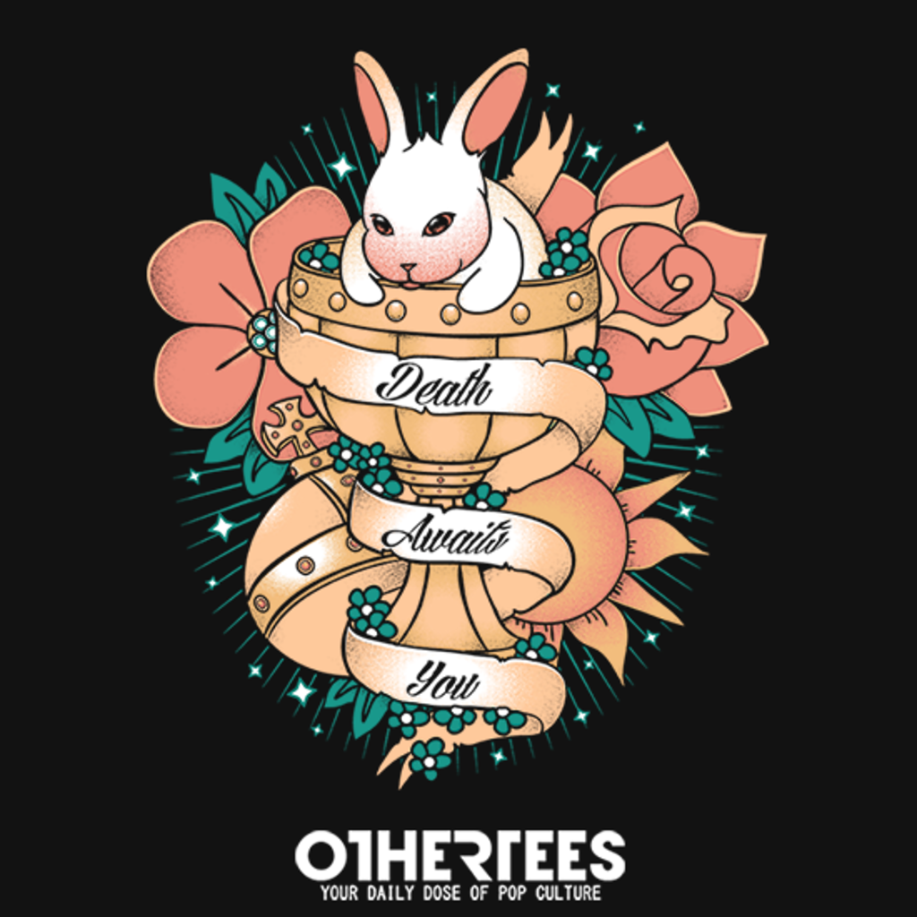 OtherTees: Death awaits you