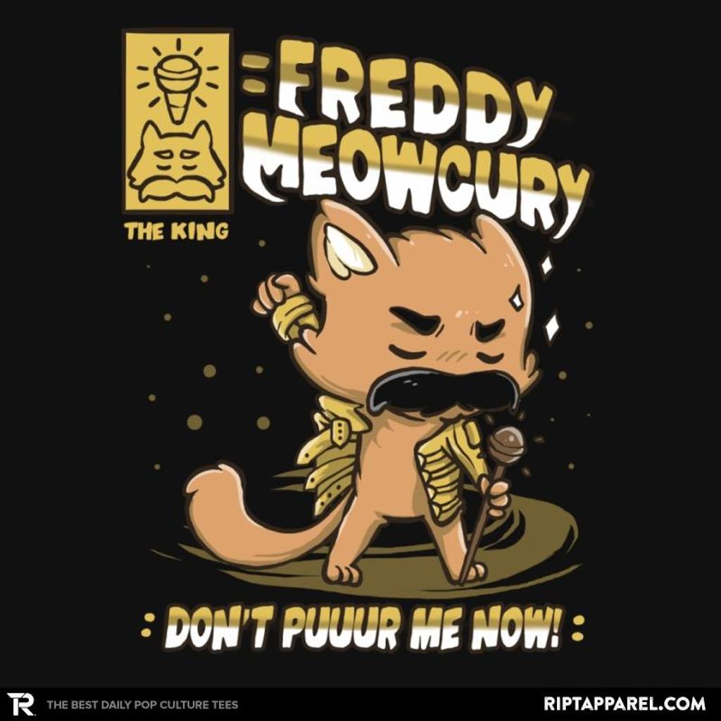 Ript: Freddy Meowcury