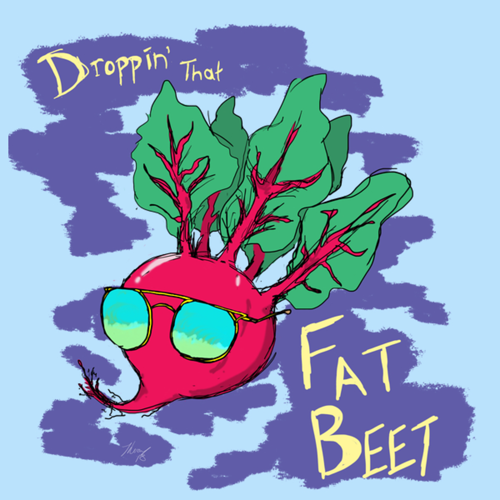 NeatoShop: Droppin' That Fat Beet