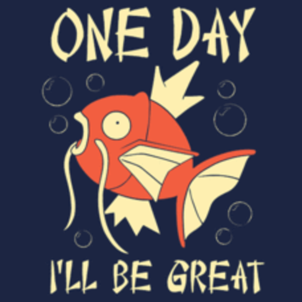 Textual Tees: One Day I'll Be Great