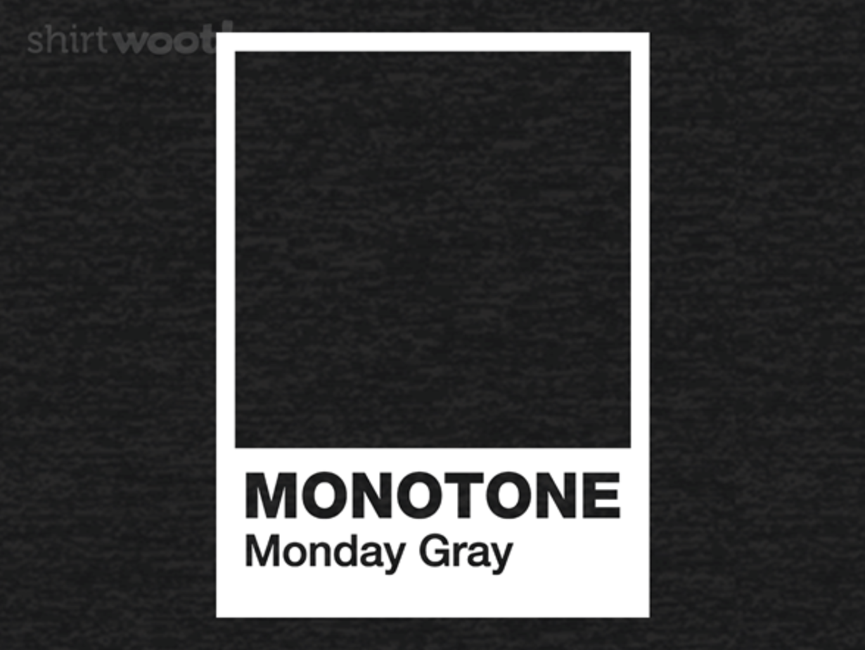 Woot!: Monday Grey