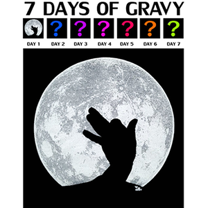 Tee Gravy: SEVEN DAYS SEVEN SHIRTS    SHADY GLOWS