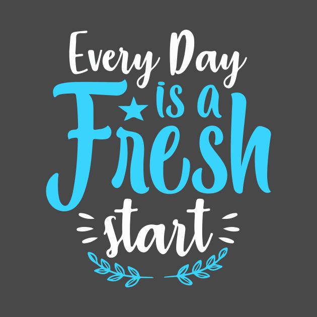 TeePublic: Fresh Start