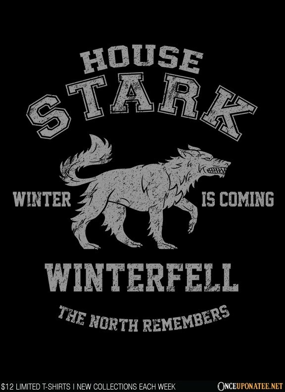 Once Upon a Tee: Winter is Coming