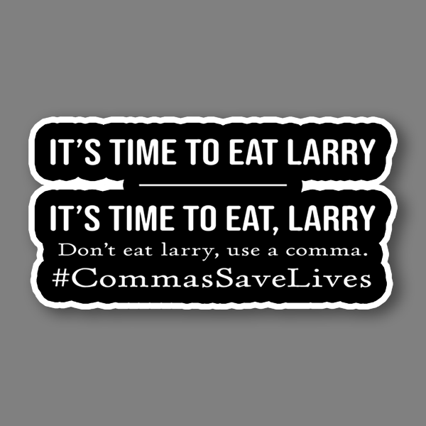 BustedTees: Commas Save Lives Vinyl Sticker