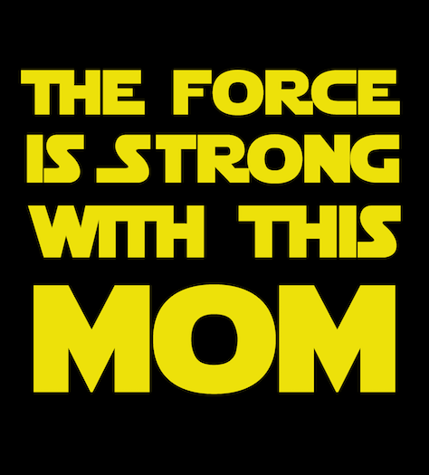 Shirt Battle: The Force is Strong With Mom