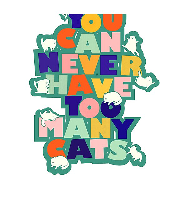 RedBubble: You can never have too many cats - colorful typography