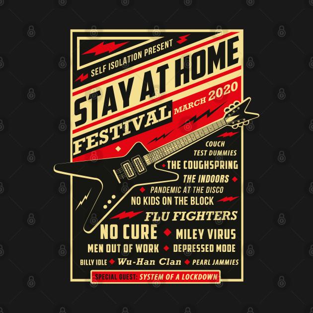 TeePublic: Quarantine Social Distancing Stay Home Festival 2020