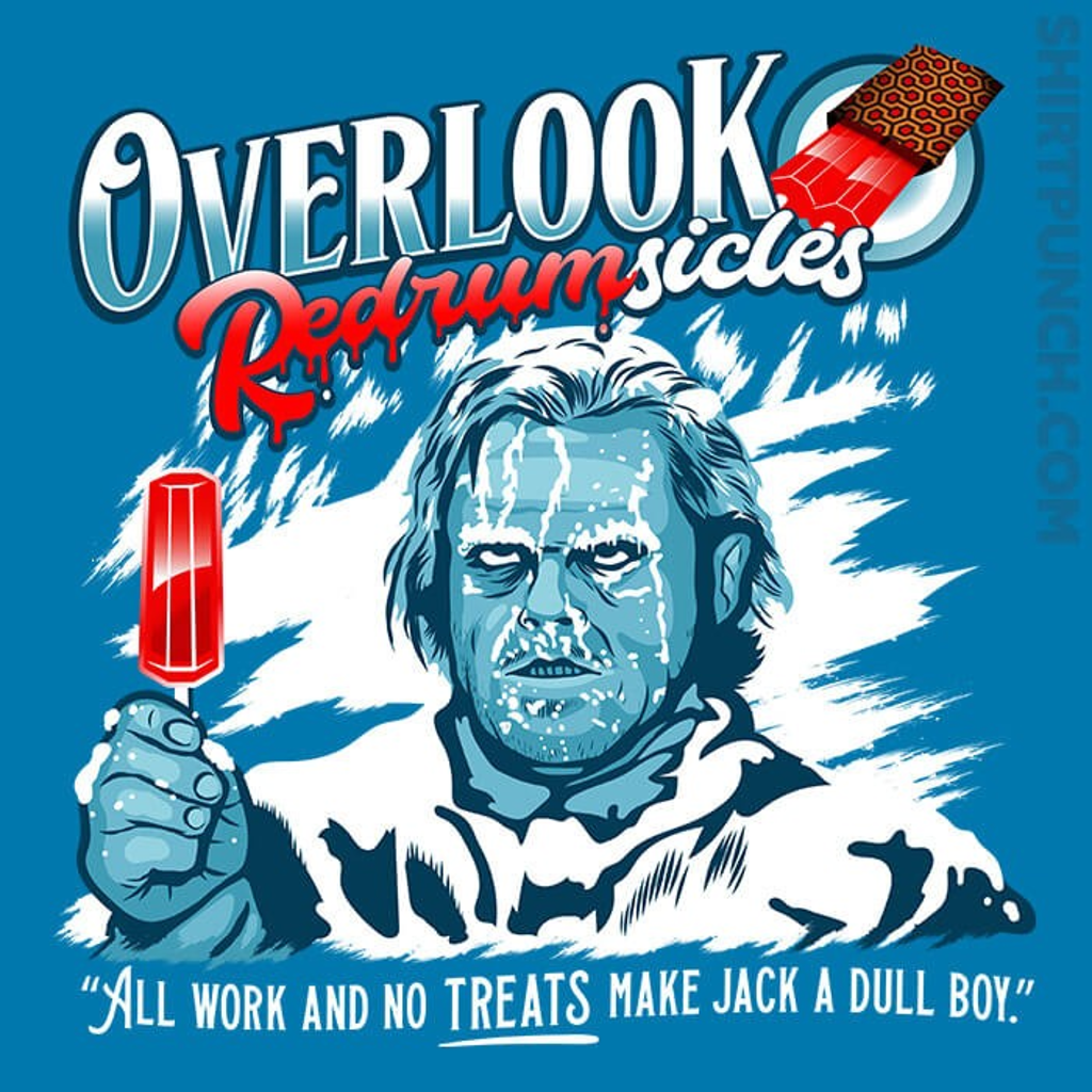ShirtPunch: Overlook Redrumsicles