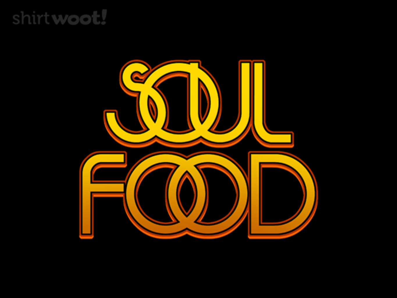 Woot!: Soul Food - $15.00 + Free shipping