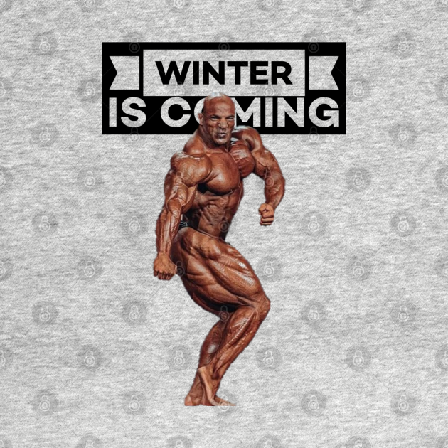 TeePublic: BodyBuilding - Big Ramy - Winter is Coming (Black)