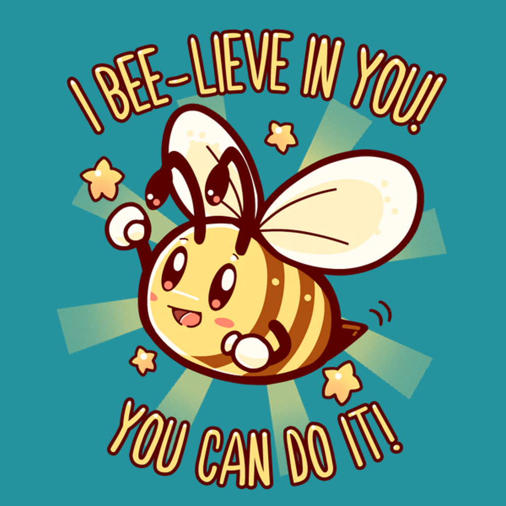NeatoShop: Beelieve in Yourself - Bee Pun