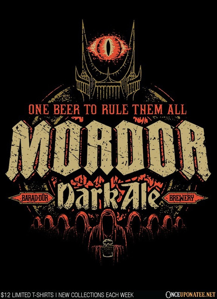 Once Upon a Tee: Mordor Dark Ale