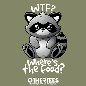 OtherTees: WTF Raccoon