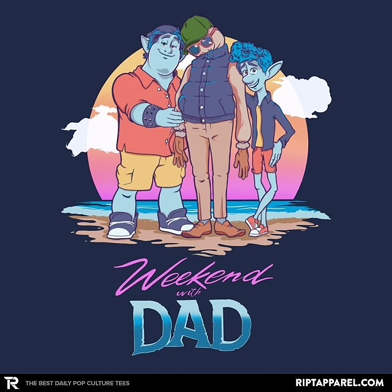 Ript: Weekend With Dad