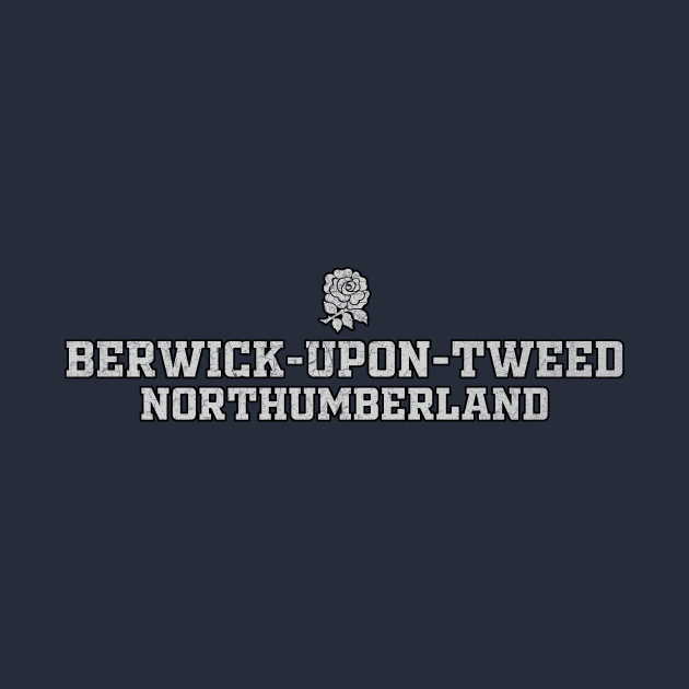 TeePublic: Berwick Upon Tweed, Northumberland, England
