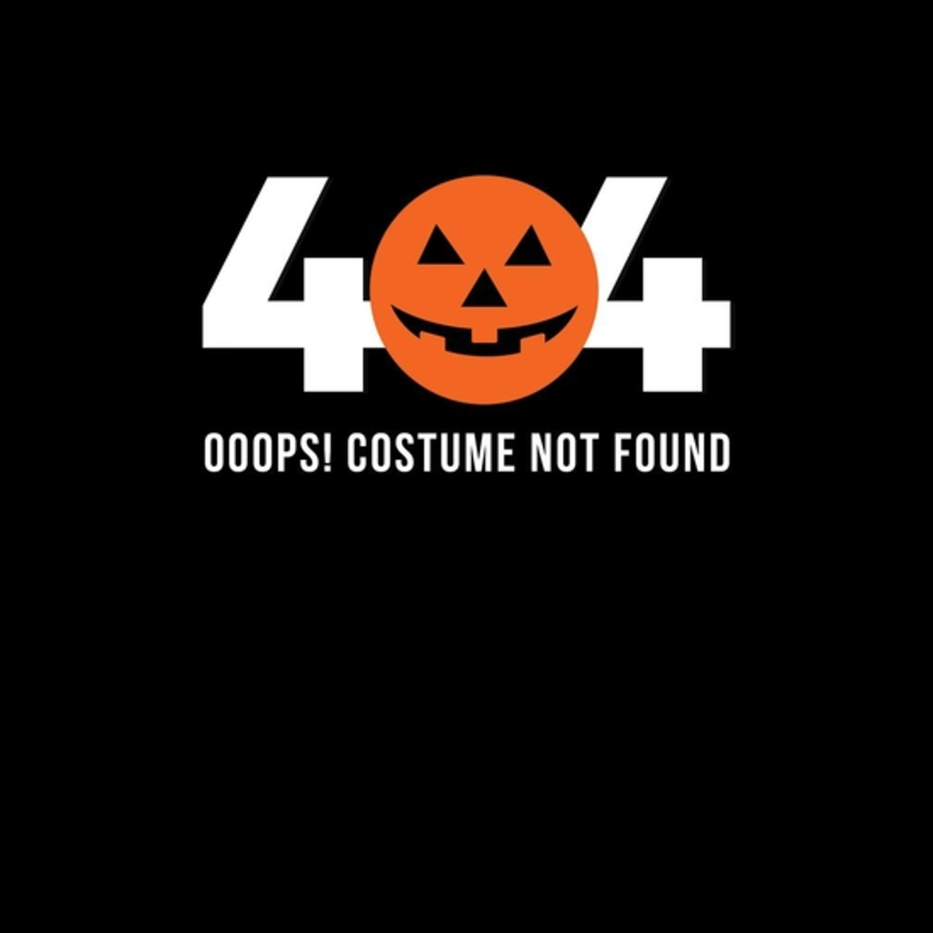 BustedTees: 404 Costume Not Found
