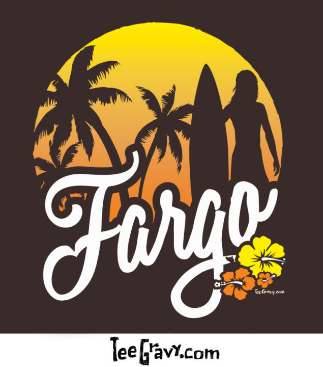 Tee Gravy: Surf Fargo Returns
