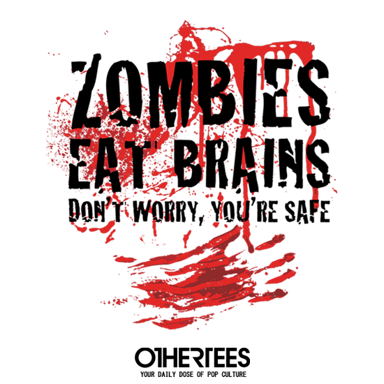 OtherTees: Zombies Eat Brains