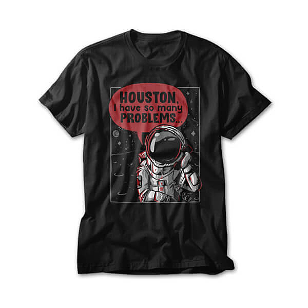 OtherTees: Houston, I Have So Many Problems