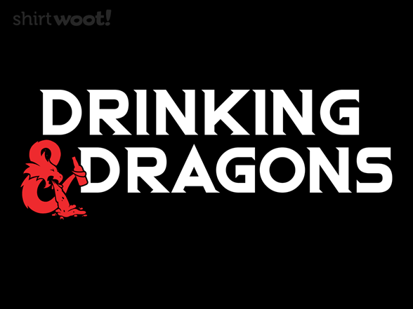 Woot!: Drinking & Dragons