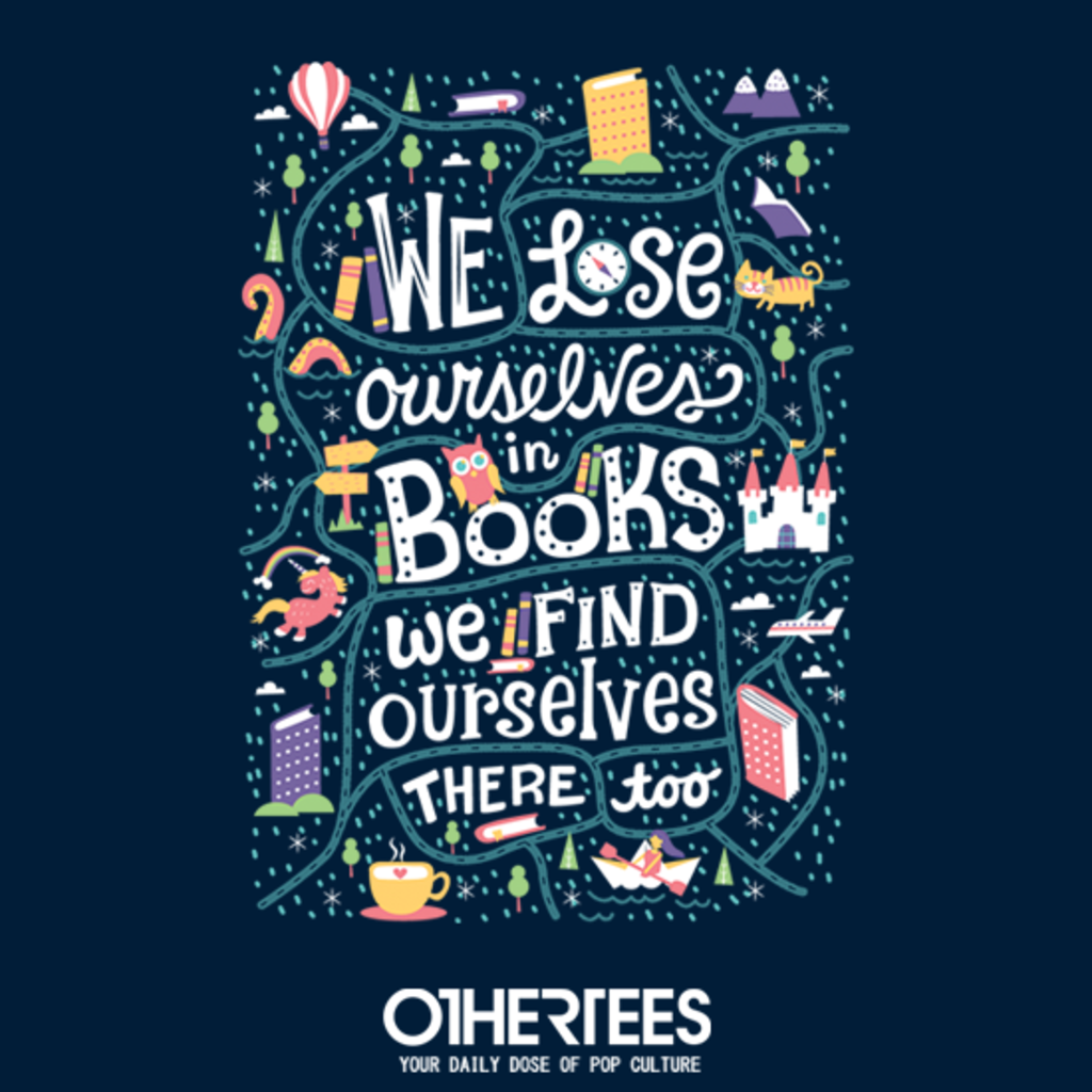 OtherTees: We Lose Ourselves in Books