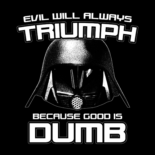 Five Finger Tees: Evil Will Always Triumph