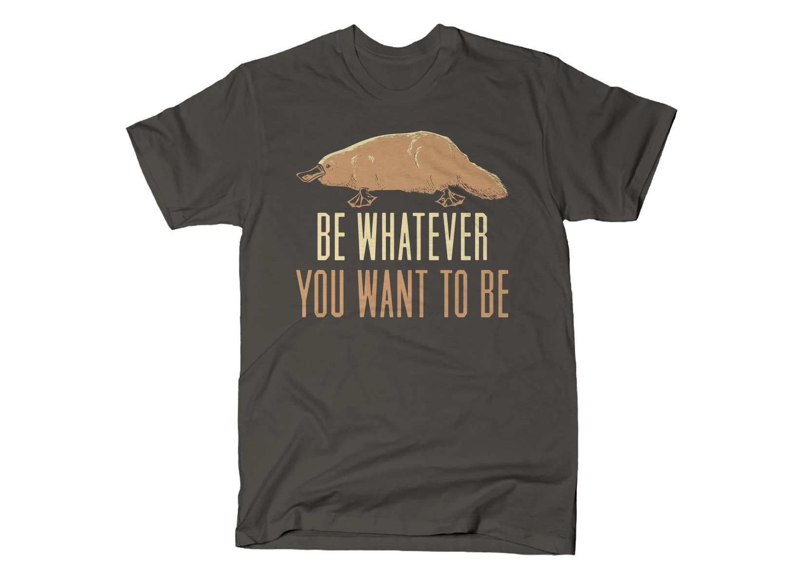 SnorgTees: Be Whatever You Want To Be