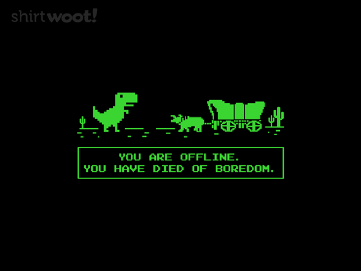 Woot!: Died of Boredom - $15.00 + Free shipping