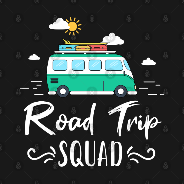 TeePublic: Road Trip Squad Summer Vacations Travel and Camping