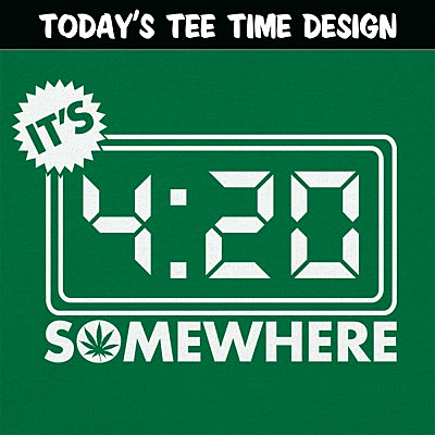 6 Dollar Shirts: It's Four-Twenty Somewhere