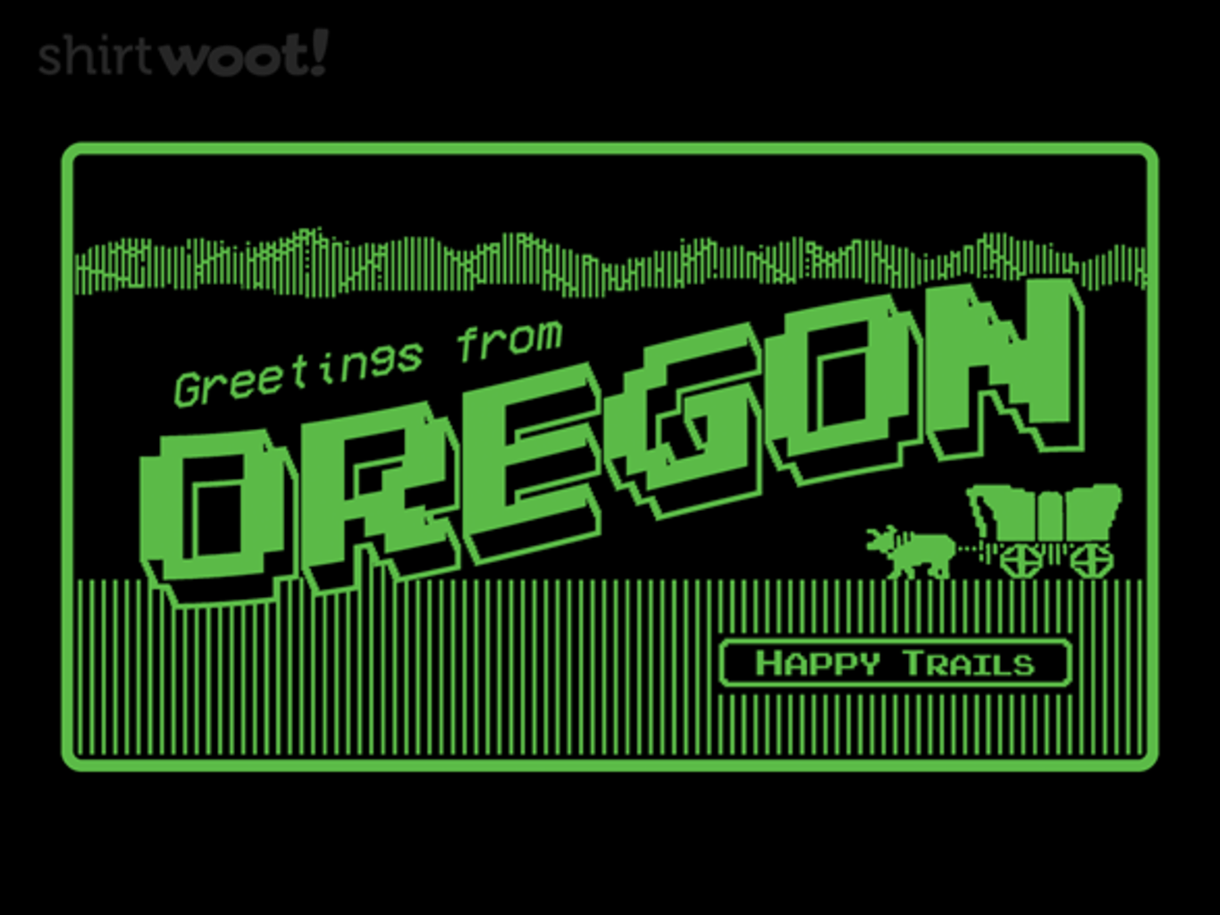Woot!: Greetings from Oregon