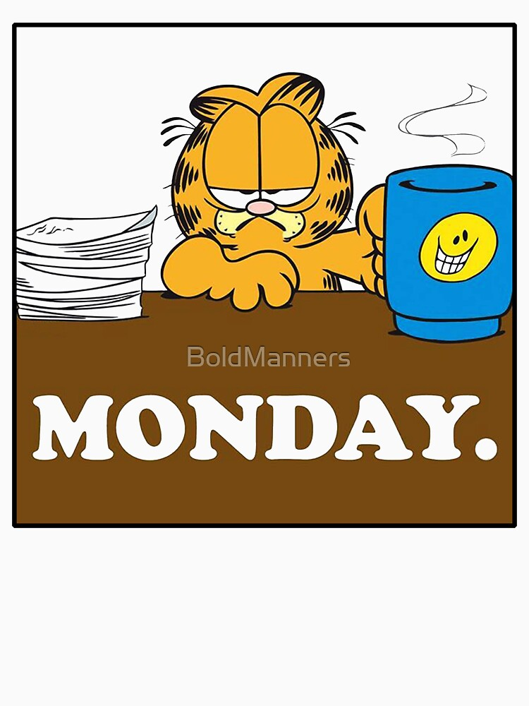 RedBubble: Garfield I Hate Monday